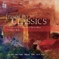 French Classics - Gounod, Saint-Saens, Debussy, Ravel, etc