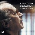 A Tribute to Silvestrov