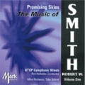 Promising Skies - The Music of Robert W. Smith Vol.1