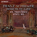 F.Schreker: Orchestral Music from the Operas