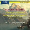 メンデルスゾーン: 交響曲第3番「スコットランド」、弦楽のための交響曲第9番「スイス」