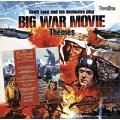 Big War Movie Themes / Big Concerto Movie Themes