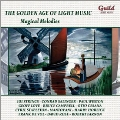 Golden Age of Light Music - Magical Melodies