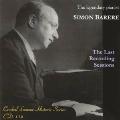Simon Barere: The Last Recording Sessions
