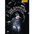Prokofiev: The Gambler Op.24 (Based on Dostoyevsky's Novel)