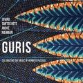 Guris: Celebration of Brazilian master Hermeto Pascoal