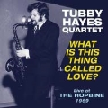 What Is This Thing Called Love?: Live at the Hopbine 1969