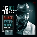 Shake, Rattle And Roll With Big Joe