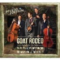 The Goat Rodeo Sessions (Deluxe Edition) [CD+DVD]