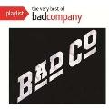 Playlist: The Very Best Of Bad Company (Walmart Exclusive)<限定盤>