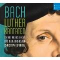 J.S.Bach: Lutherkantaten