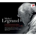 Michel Legrand: Concerto pour Piano, Concerto pour Violoncelle