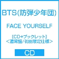 FACE YOURSELF [CD+ブックレット]<通常盤/初回限定仕様>