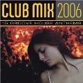 Club Mix 2006
