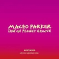 Life On Planet Groove Revisited [CD+DVD]