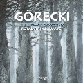 H.Gorecki: Three String Quartets