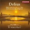 ディーリアス: ピアノ協奏曲、夜想曲《パリ~大都会の歌》、ブリッグの定期市、他