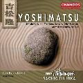Yoshimatsu: Symphony No.4, etc