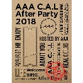 AAA C.A.L After Party 2018<初回限定スリーブ仕様>
