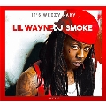 It's Weezy Baby (The Lil Wayne Mixtape)