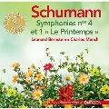 シューマン: 交響曲集 - 第1番 《春》、第4番