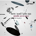Amiable Conversation - Henry Cowell, John Cage