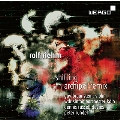 Rolf Riehm: Shifting, Archipel remix