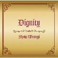 Dignity [CD+DVD]<初回限定盤>