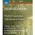 Mendelssohn: Violin Concertos - Violin Sonata in F Minor