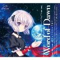 Word of Dawn/おきらく☆きゅうさい