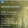 メンデルスゾーン:ヴァイオリン協奏曲 ホ短調・ニ短調 他