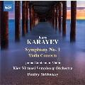 Karayev: Symphony No.1, Violin Concerto
