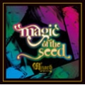 Magic of the Seed [CD+DVD]<初回生産限定盤>
