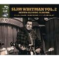 Seven Classic Albums: Slim Whitman Vol.2