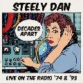 Decades Apart: Live on the Radio '74 & '93