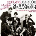 The Juilliard String Quartet - Celebrated Early Recordings 1949-1952 - Bartok, Schoenberg, Berg,, Webern