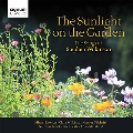 The Sunlight on the Garden - The Songs of Stephen Wilkinson