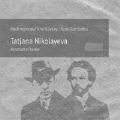 タチアナ・ニコラーエワ/Piano Concertos - Rachmaninov, Tchaikovsky [MONO042]