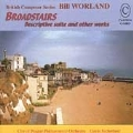 Bill Worland: Broadstairs, Descriptive Suite and other works