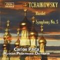 Tchaikovsky: Hamlet Op.67, Symphony No.5 Op.64