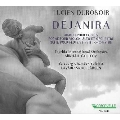 デュロゾワール: デジャニラ、弦楽合奏のためのアダージョ、他