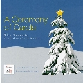 Britten: (A) Ceremony of Carols; Rutter: Dancing Day