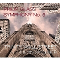 Philip Glass: Symphony No.5 [2CD+DVD]