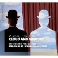 アラン・チャールトン: 雲と鏡