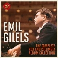 Emil Gilels - The Complete RCA and Columbia Album Collection<完全生産限定盤>