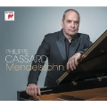 Philippe Cassard - Mendelssohn