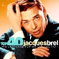 Top 40 - Jacques Brel