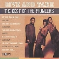 Give And Take (The Best Of The Pioneers 1967-1978)