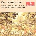 Out of the Forest - Music for Corno da Caccia