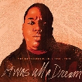 It Was All A Dream: The Notorious B.I.G. 1994-1999<RECORD STORE DAY対象商品/Clear Vinyl>